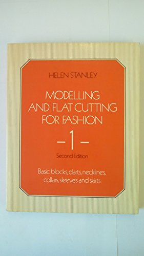 9780091526313: Modelling and Flat Cutting for Fashion: Bk. 1