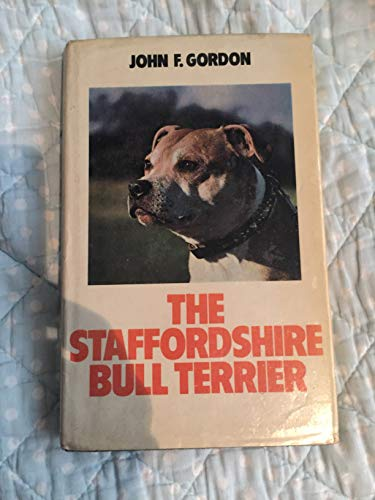 9780091527716: The Staffordshire Bull Terrier (Popular Dogs' Breed)