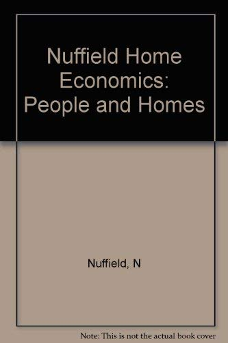 9780091529413: Nuffield Home Economics: People and Homes
