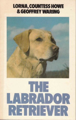9780091530310: The Labrador Retriever