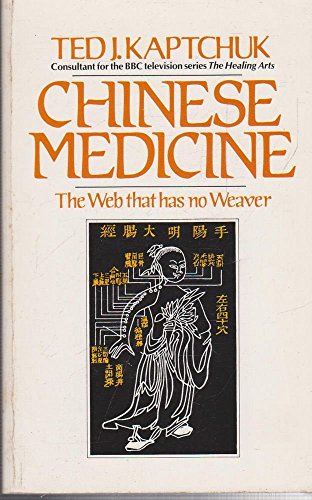 9780091532314: Chinese Medicine: The Web That Has No Weaver