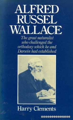 9780091532703: Alfred Russel Wallace