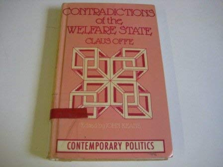 9780091534301: Contradictions of the welfare state (Contemporary politics)