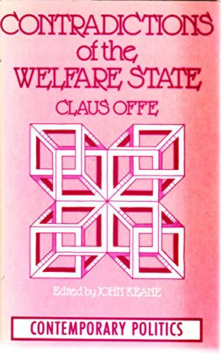 9780091534318: Contradictions of the Welfare State