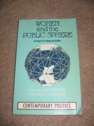 WOMEN AND THE PUBLIC SPHERE: Janet Siltanen and