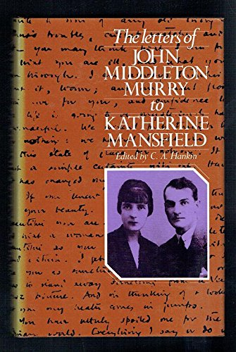 9780091535001: The Letters of John Middleton Murry To Katherine Mansfield