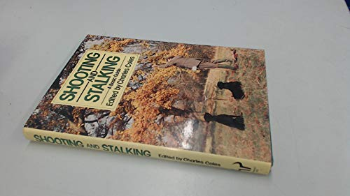9780091535308: Shooting And Stalking: A Basic Guide