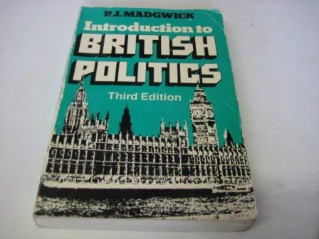 9780091535612: Introduction to British Politics