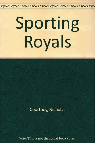 9780091536107: Sporting Royals