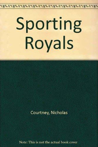 9780091536107: Sporting Royals