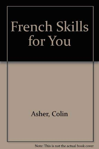 9780091542610: French Skills for You
