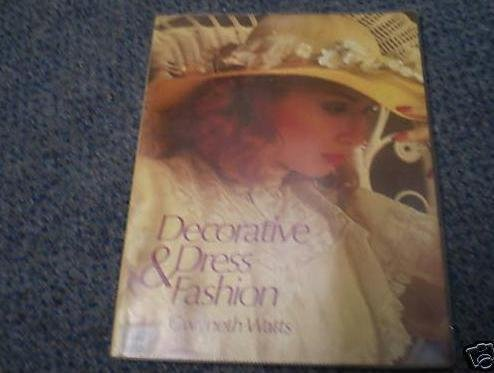 9780091542719: Decorative Dress and Fashion