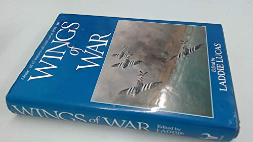 9780091542801: Wings of war: airmen of all nations tell their stories