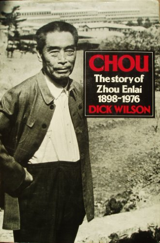 9780091543402: Chou: Story of Zhou Enlai, 1898-1976