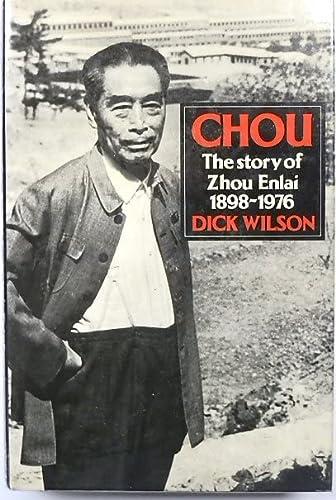 9780091543402: Chou: Story of Zhou Enlai, 1898-1976