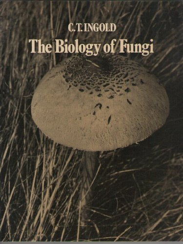 9780091545918: The Biology of Fungi
