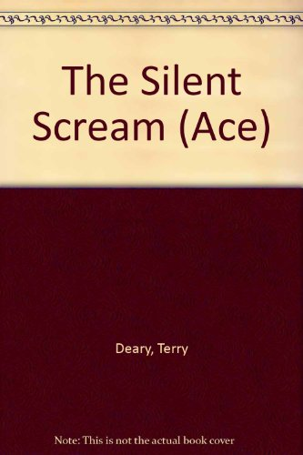 9780091546410: The Silent Scream (Ace)