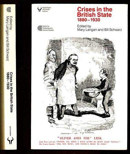 9780091546816: Crises in the British State, 1880-1930 (Hutchinson University Library)