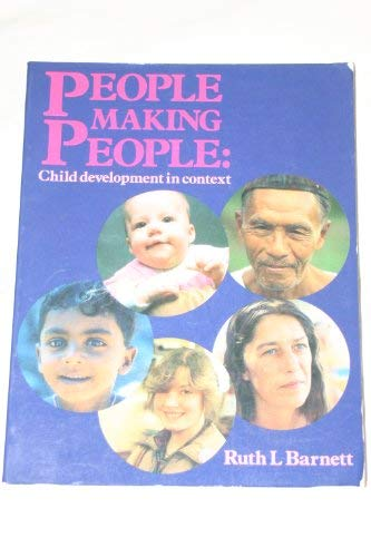 9780091549305: People Making People: Child Development in Context