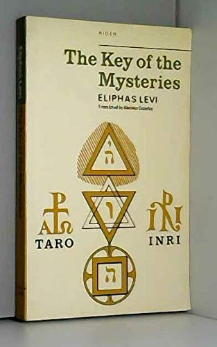 The Key of the Mysteries: Levi, Eliphas and