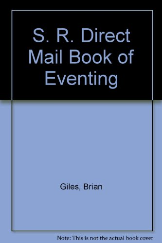 9780091551803: S. R. Direct Mail Book of Eventing