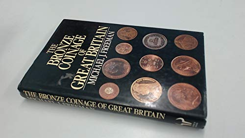 9780091552404: Bronze Coinage of Great Britain