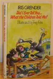 9780091552800: Did I Ever Tell You...?: What The Children Told Me