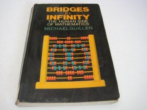 9780091553210: Bridges to Infinity: The Human Side of Mathematics