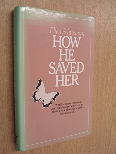 9780091555405: How He Saved Her