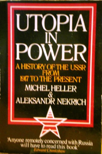 9780091556211: Utopia in Power: History of the U.S.S.R. from 1917 to the Present