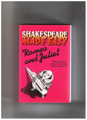 9780091559113: Romeo and Juliet: Modern version side-by-side with full original text (Shakespeare made easy)