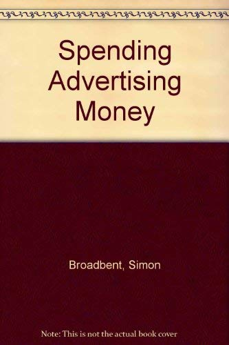 9780091559717: Spending Advertising Money