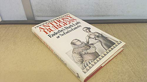9780091560508: Enderby's Dark Lady, or No End to Enderby