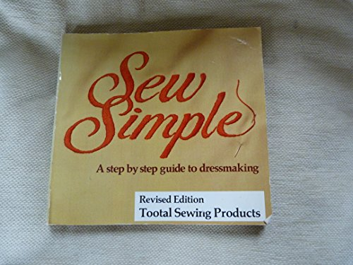 9780091560911: Sew Simple: Step by Step Guide to Dressmaking