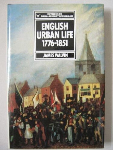 9780091561505: English urban life, 1776-1851 (Hutchinson social history of England)