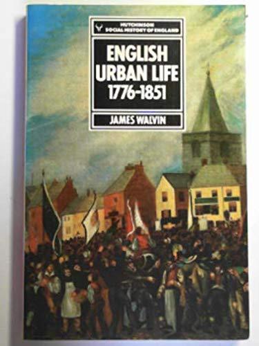 9780091561512: English Urban Life. 1776-1851