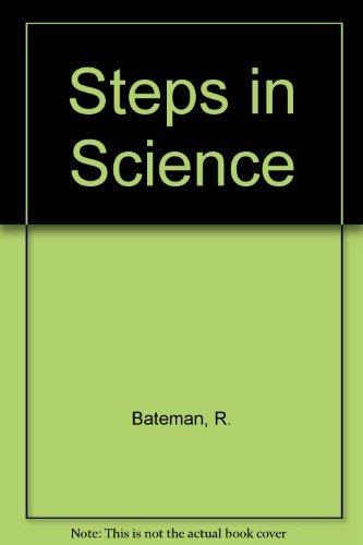 9780091563516: Steps in Science