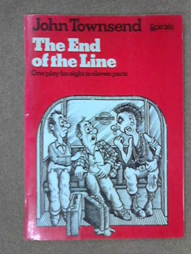 9780091564711: The end of the line: Eight scenes on the Central Line, between Acton and the end of the line (Spirals)