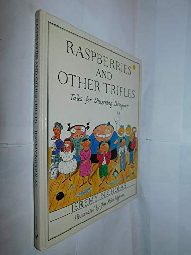 9780091567804: Raspberries and Other Trifles: Tales for Discerning Delinquents