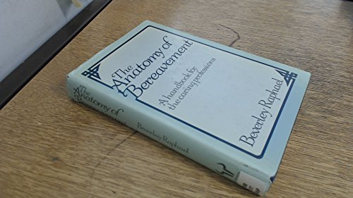 9780091569501: Anatomy of Bereavement: Handbook for the Caring Professions
