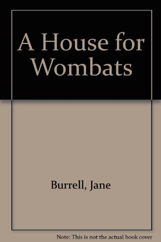 9780091570002: A House for Wombats