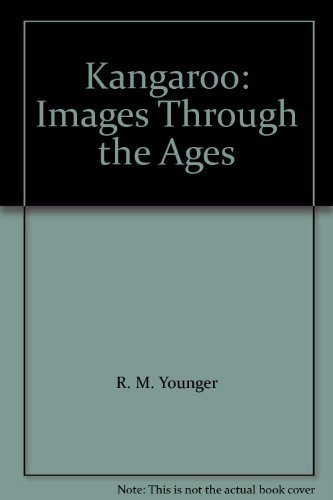 9780091573201: Kangaroo: Images Through the Ages