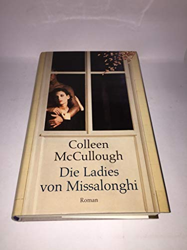 9780091573904: The Ladies of Missalonghi