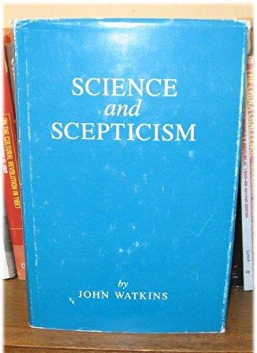 Science and Scepticism: Watkins, John