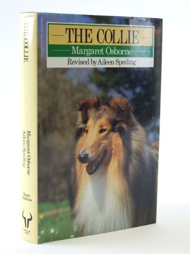 9780091581206: The Collie (Popular Dogs' Breed)