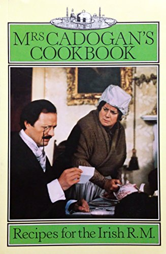 9780091581916: Mrs. Cadogan's Cook Book: Recipes for the Irish R.M.