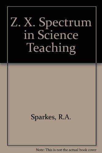 9780091582012: Z. X. Spectrum in Science Teaching