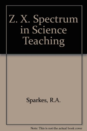 9780091582012: Z. X. Spectrum in Science Teaching
