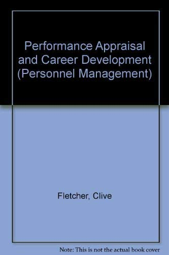 9780091582616: Performance Appraisal and Career Development (Personnel Management)