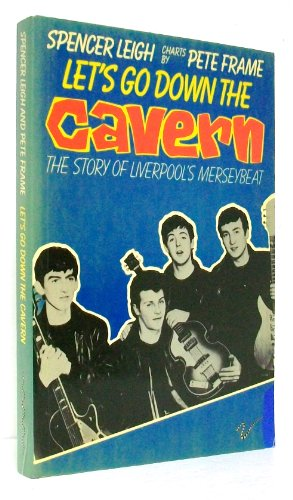 9780091585419: Let's Go Down the Cavern: Story of Liverpool's Merseybeat